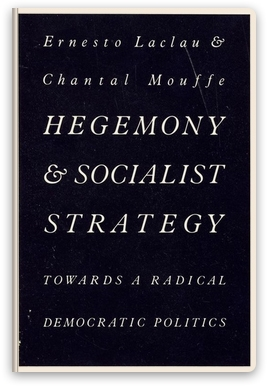 Запущен сбор средств на русскоязычное издание книги Лакло и Муфф «Гегемония и социалистическая стратегия. К радикальной демократической политике»